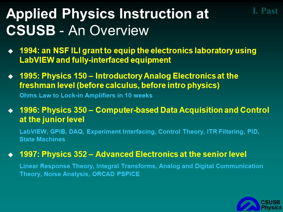 Applied Physics Instruction at CSUSB - An Overview