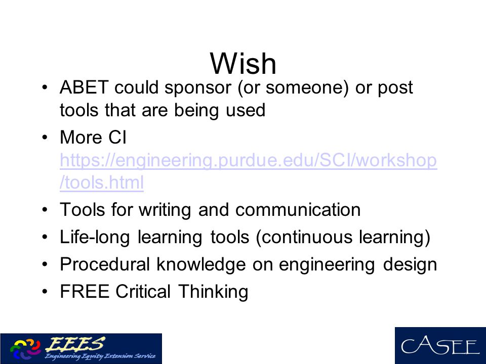 Wish ABET could sponsor (or someone) or post tools that are being used