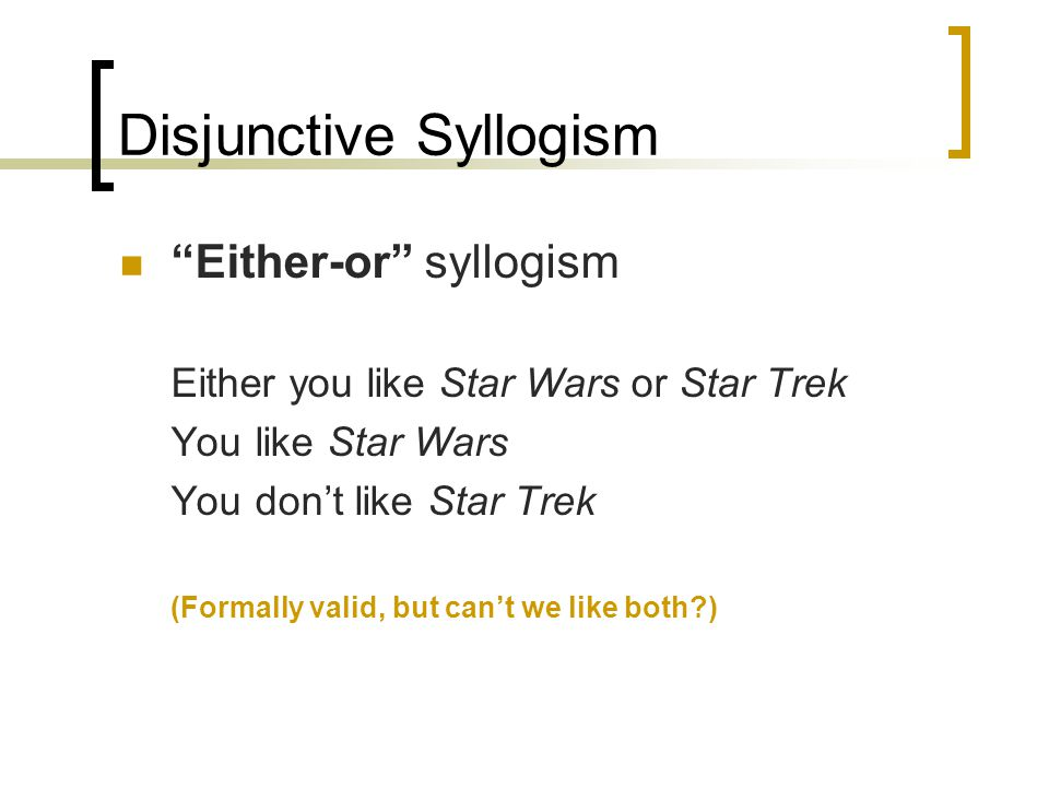 Disjunctive Syllogism