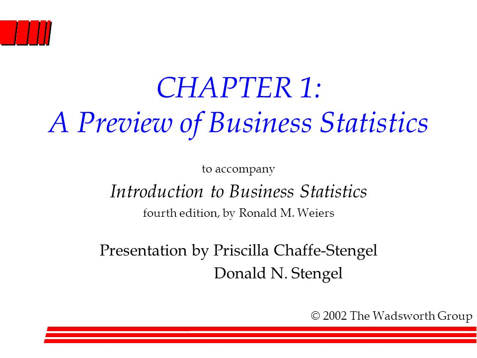 CHAPTER 1: A Preview of Business Statistics