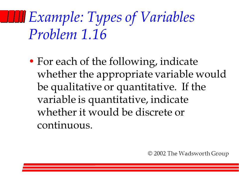 Example: Types of Variables Problem 1.16