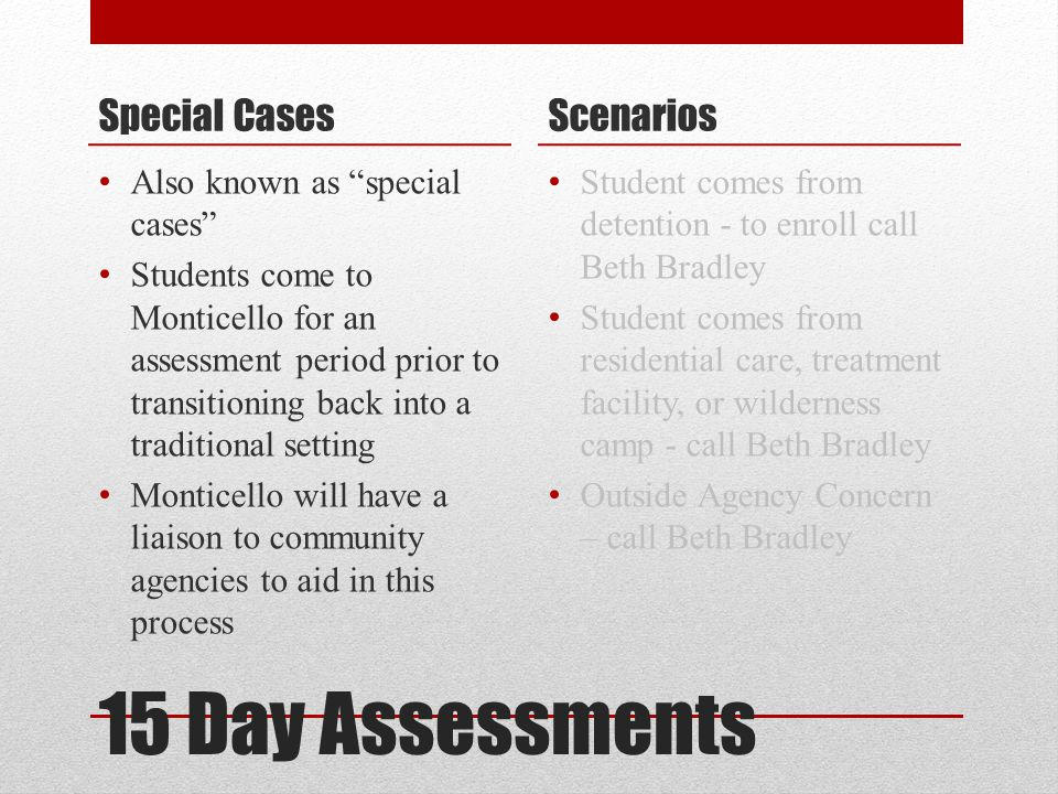 15 Day Assessments Special Cases Scenarios
