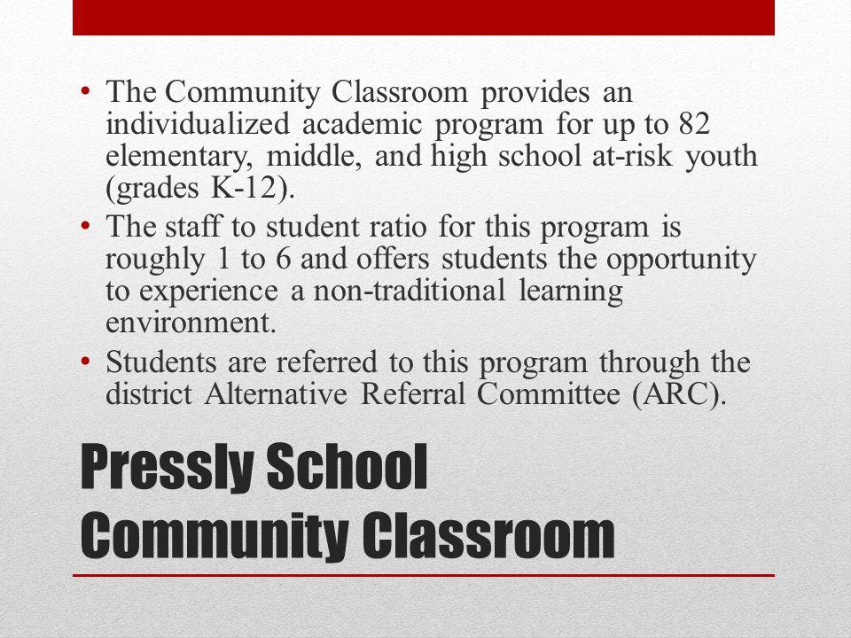 Pressly School Community Classroom