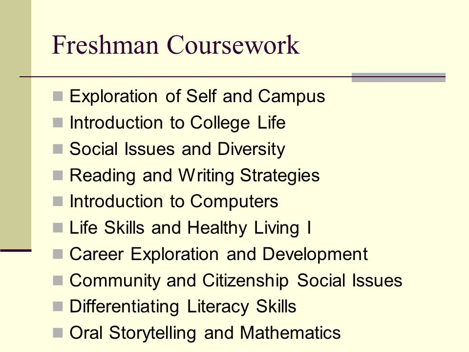 Freshman Coursework Exploration of Self and Campus