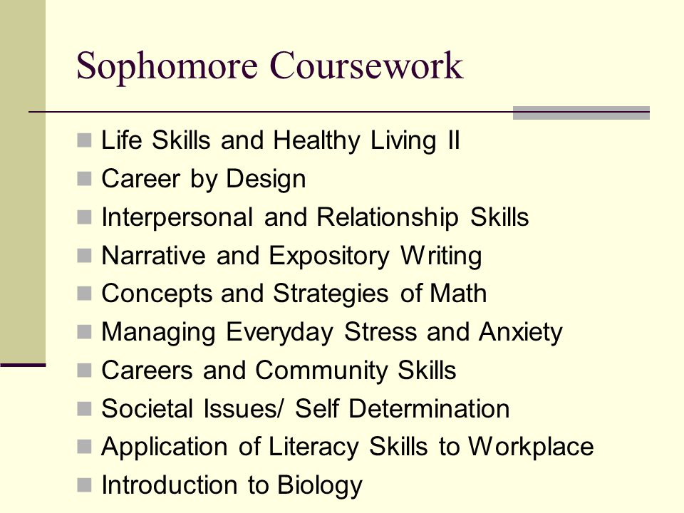 Sophomore Coursework Life Skills and Healthy Living II
