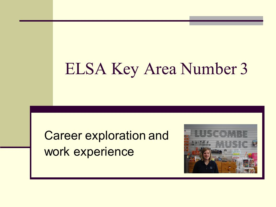 Career exploration and work experience