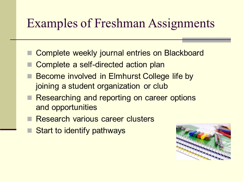 Examples of Freshman Assignments