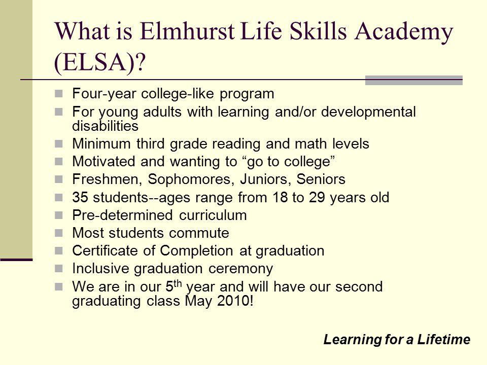 What is Elmhurst Life Skills Academy (ELSA)
