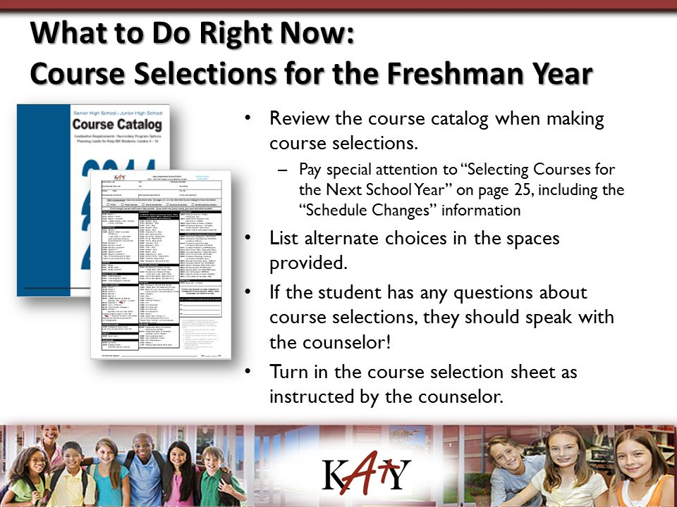What to Do Right Now: Course Selections for the Freshman Year