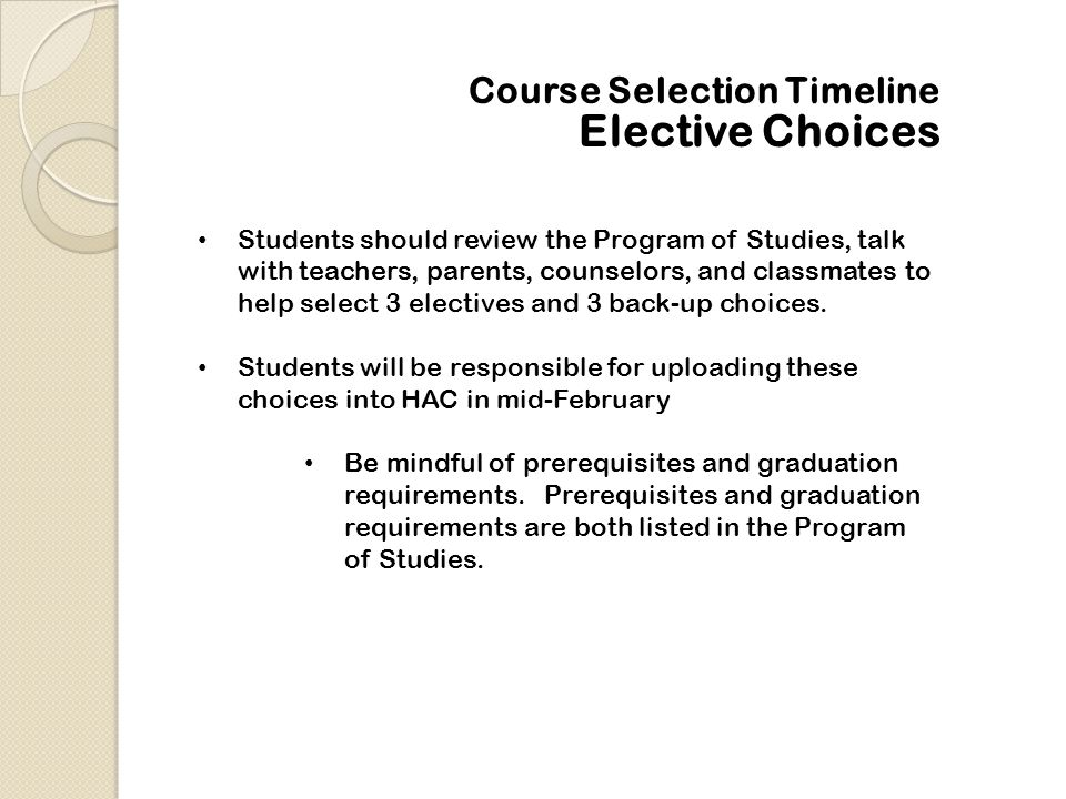 Elective Choices Course Selection Timeline