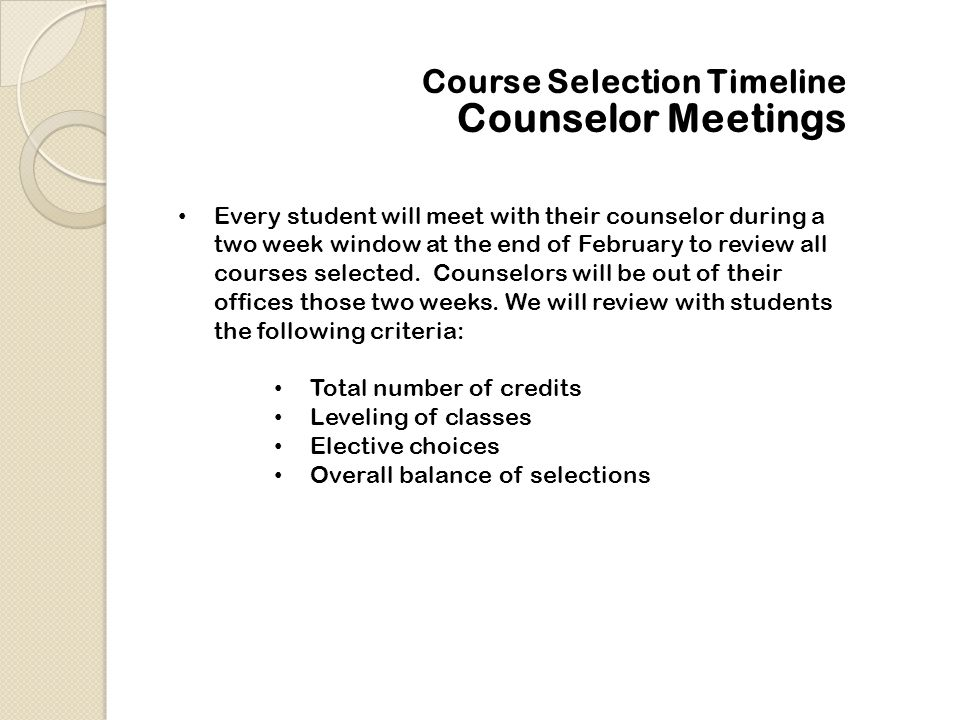 Counselor Meetings Course Selection Timeline