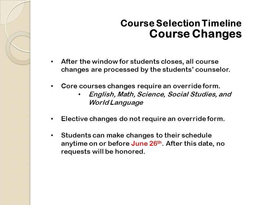 Course Changes Course Selection Timeline