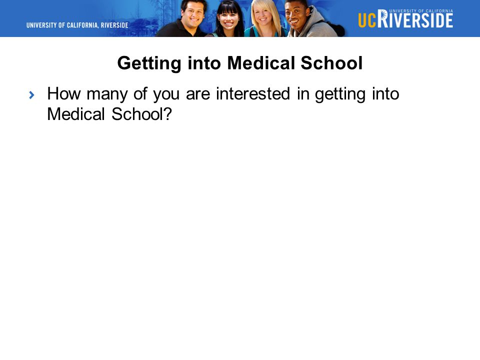 Getting into Medical School