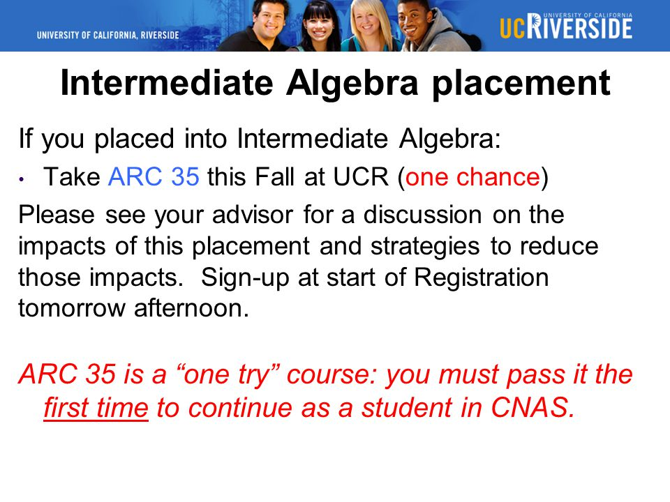 Intermediate Algebra placement