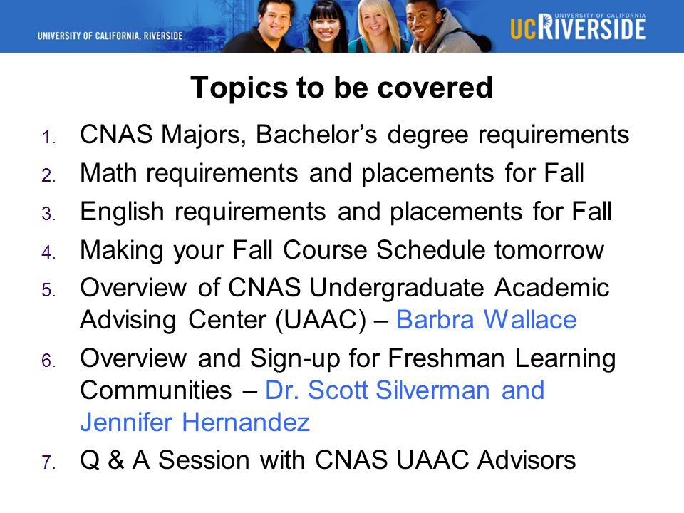 Topics to be covered CNAS Majors, Bachelor's degree requirements