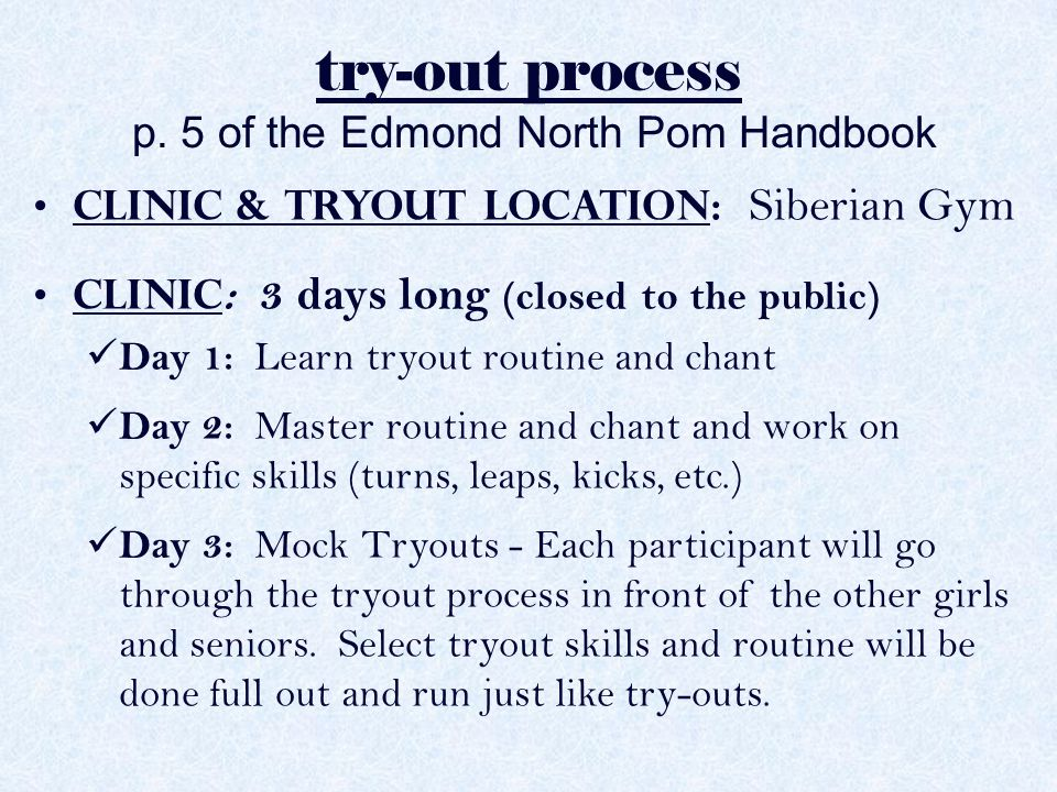 try-out process p. 5 of the Edmond North Pom Handbook