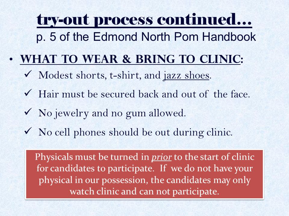 try-out process continued… p. 5 of the Edmond North Pom Handbook