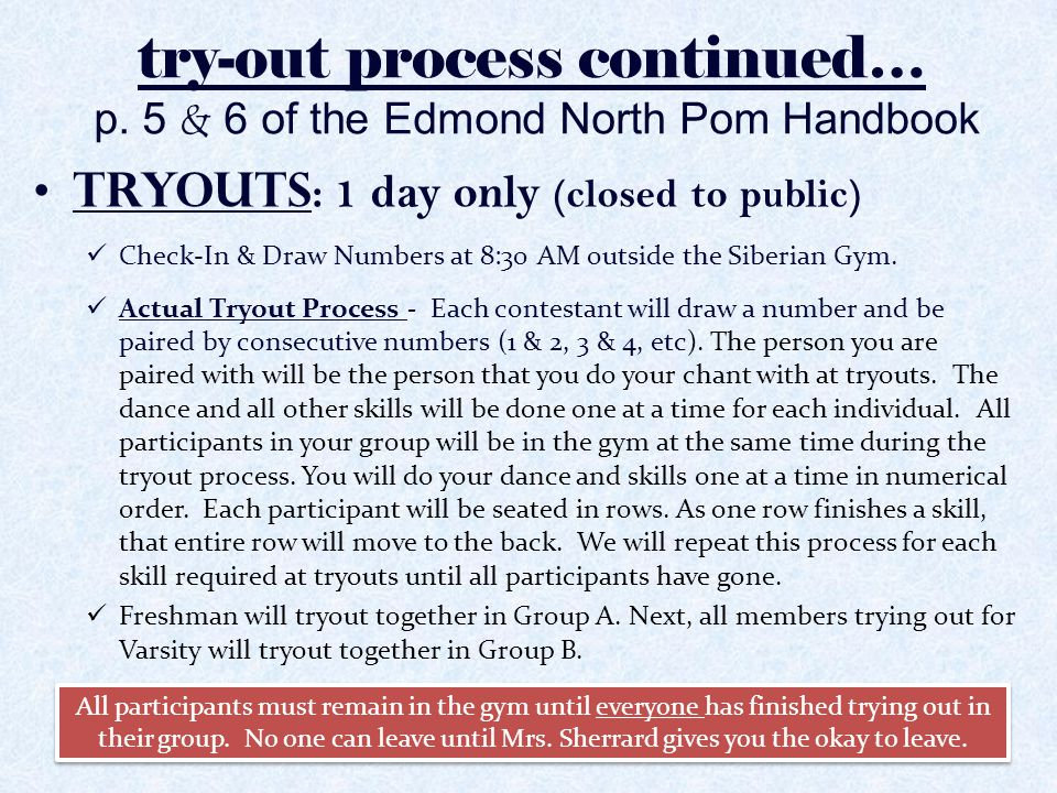 try-out process continued… p. 5 & 6 of the Edmond North Pom Handbook