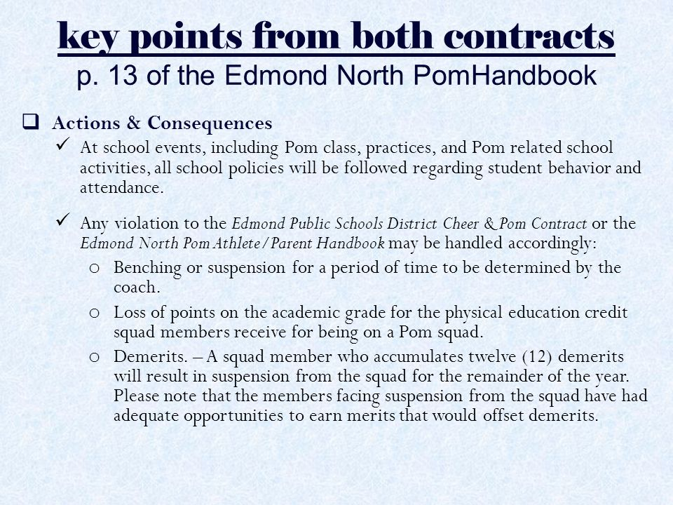 key points from both contracts p. 13 of the Edmond North PomHandbook