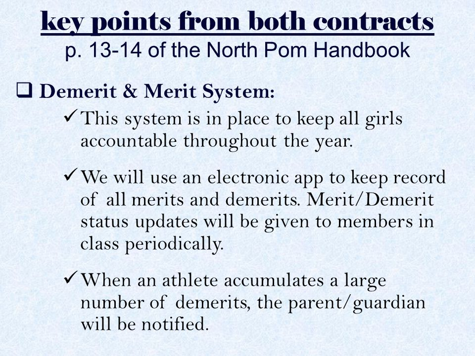 key points from both contracts p. 13-14 of the North Pom Handbook