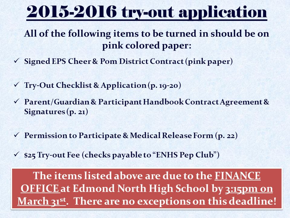 2015-2016 try-out application All of the following items to be turned in should be on pink colored paper: