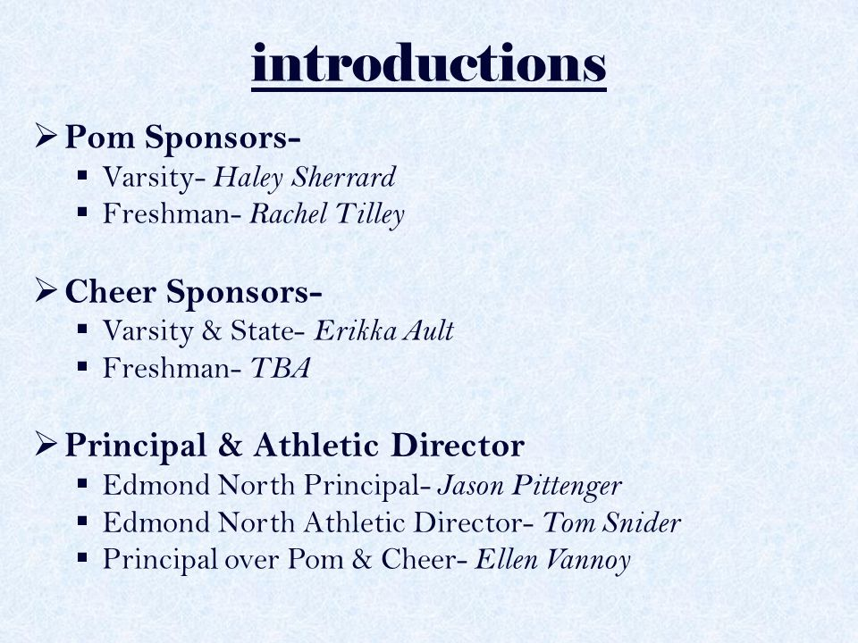 introductions Pom Sponsors- Cheer Sponsors-