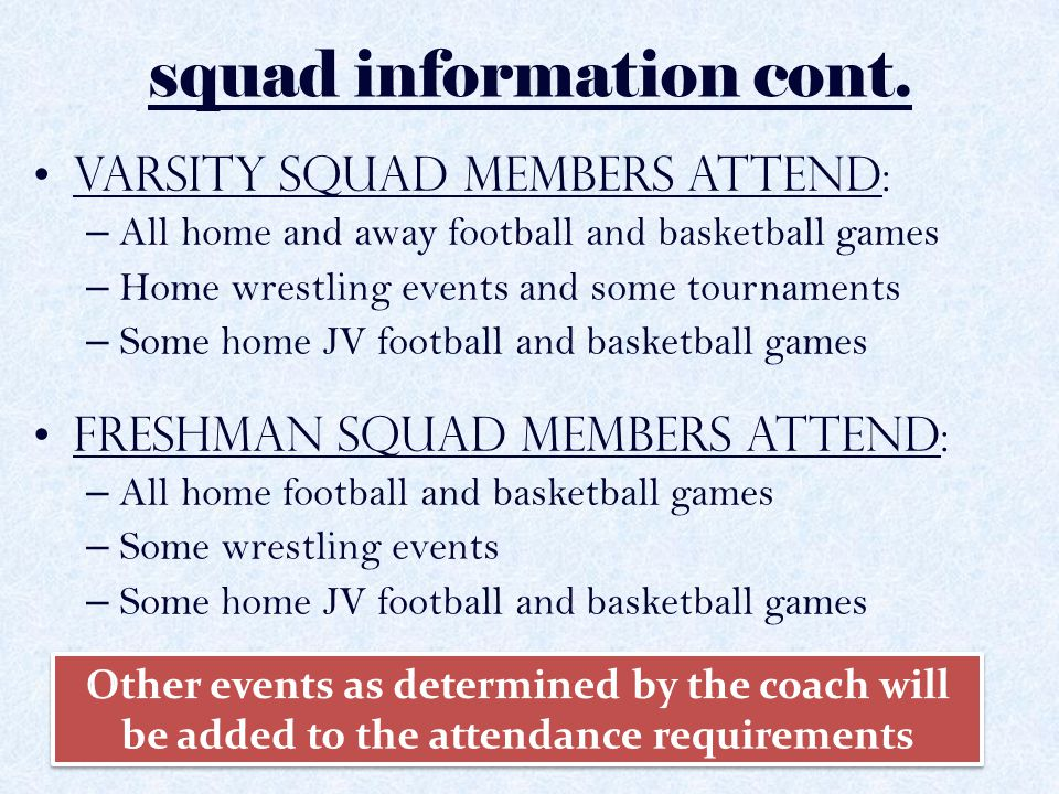 squad information cont.