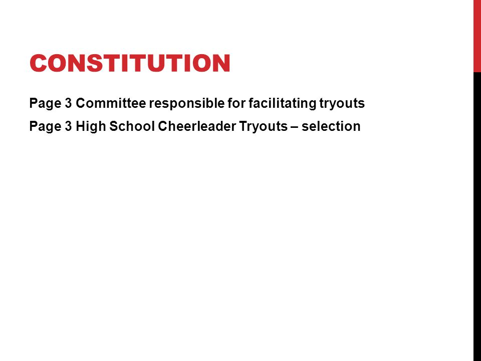 Constitution Page 3 Committee responsible for facilitating tryouts Page 3 High School Cheerleader Tryouts – selection