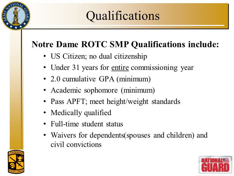 Qualifications Notre Dame ROTC SMP Qualifications include: