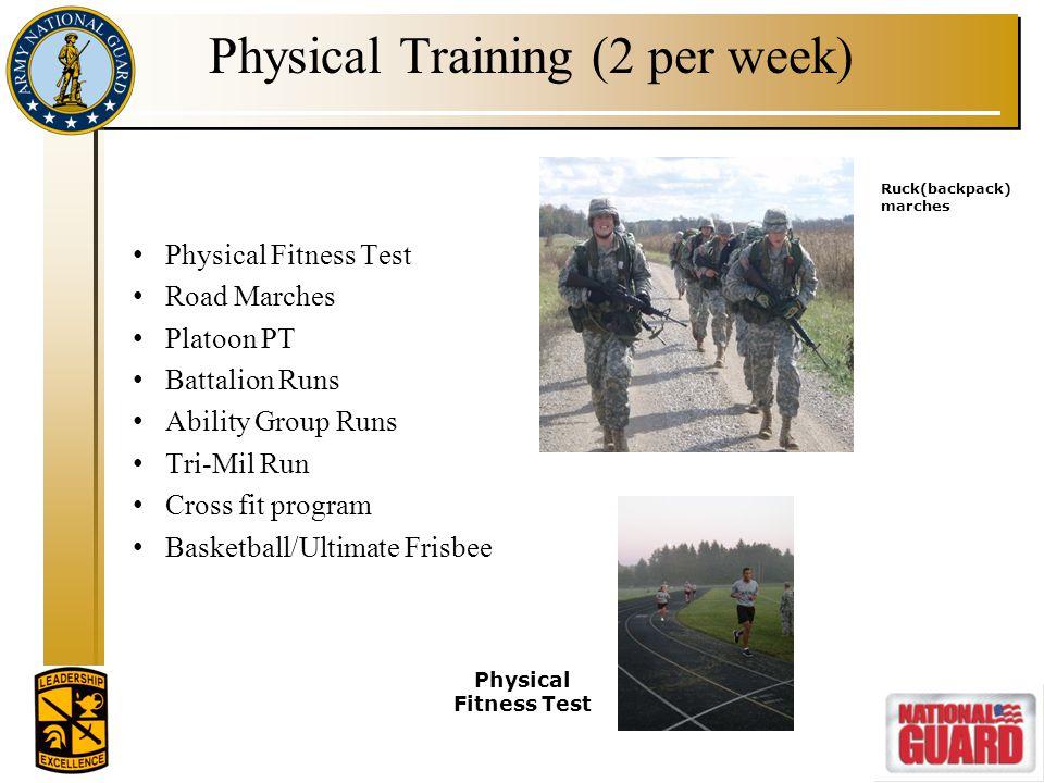 Physical Training (2 per week)