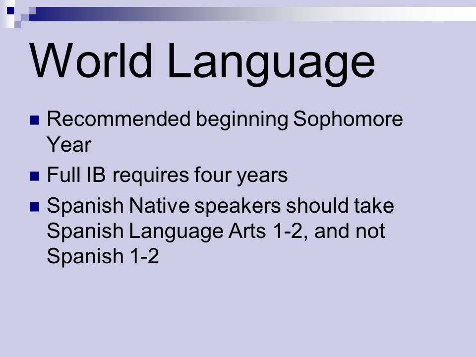 World Language Recommended beginning Sophomore Year