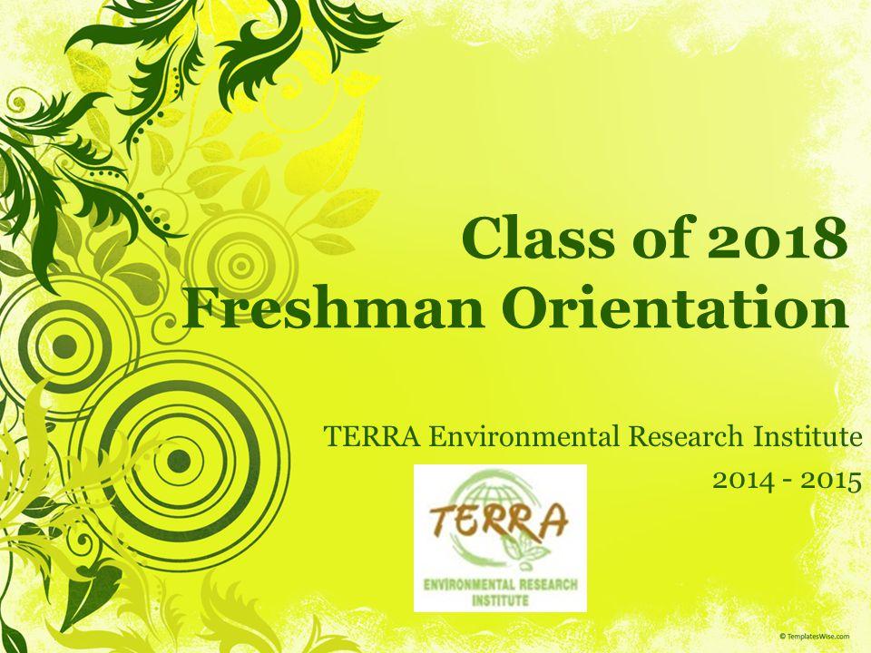 Class of 2018 Freshman Orientation