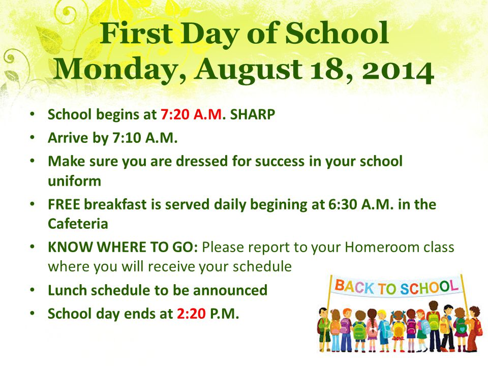 First Day of School Monday, August 18, 2014