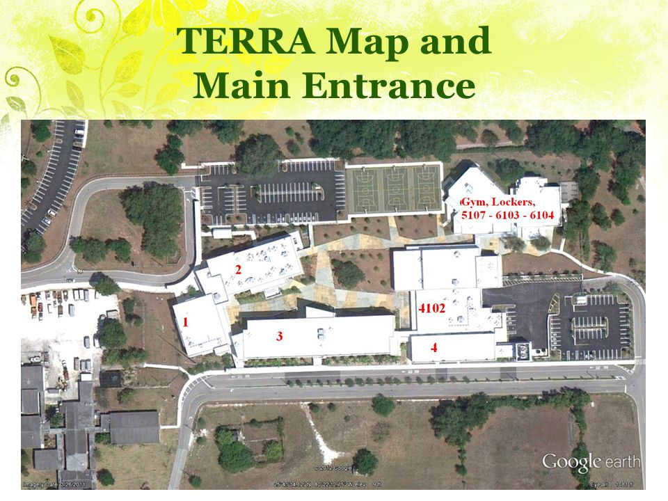 TERRA Map and Main Entrance