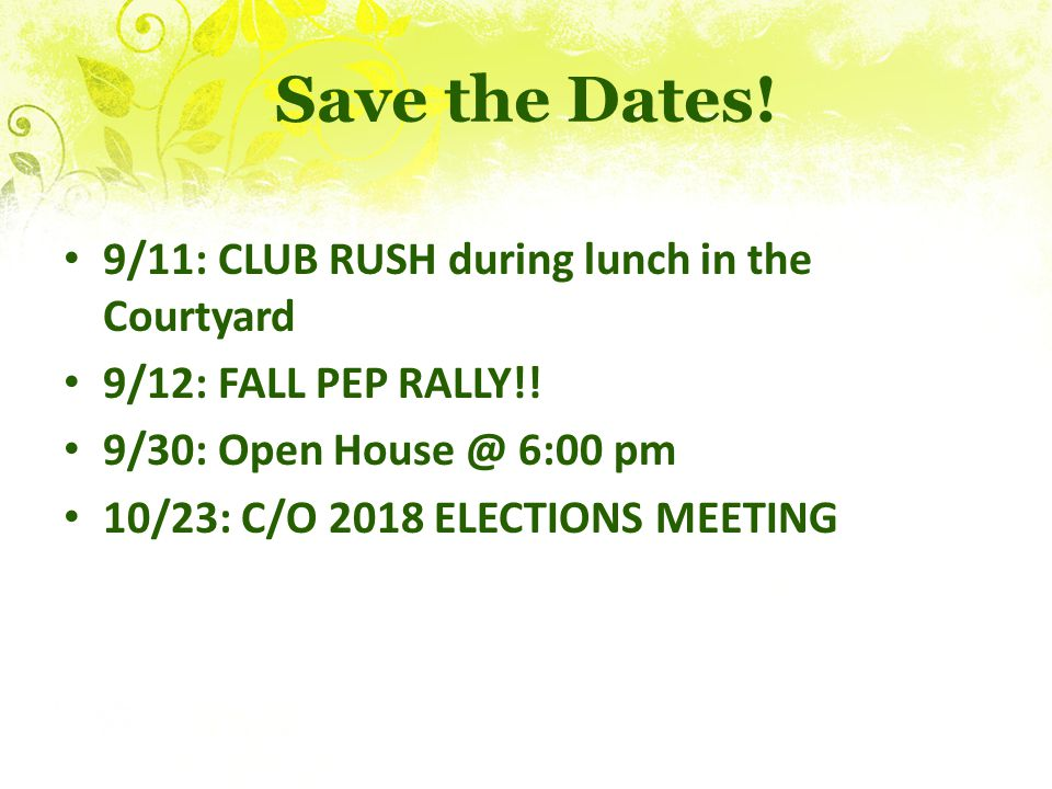 Save the Dates! 9/11: CLUB RUSH during lunch in the Courtyard