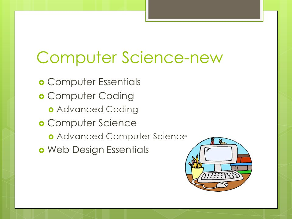 Computer Science-new Computer Essentials Computer Coding