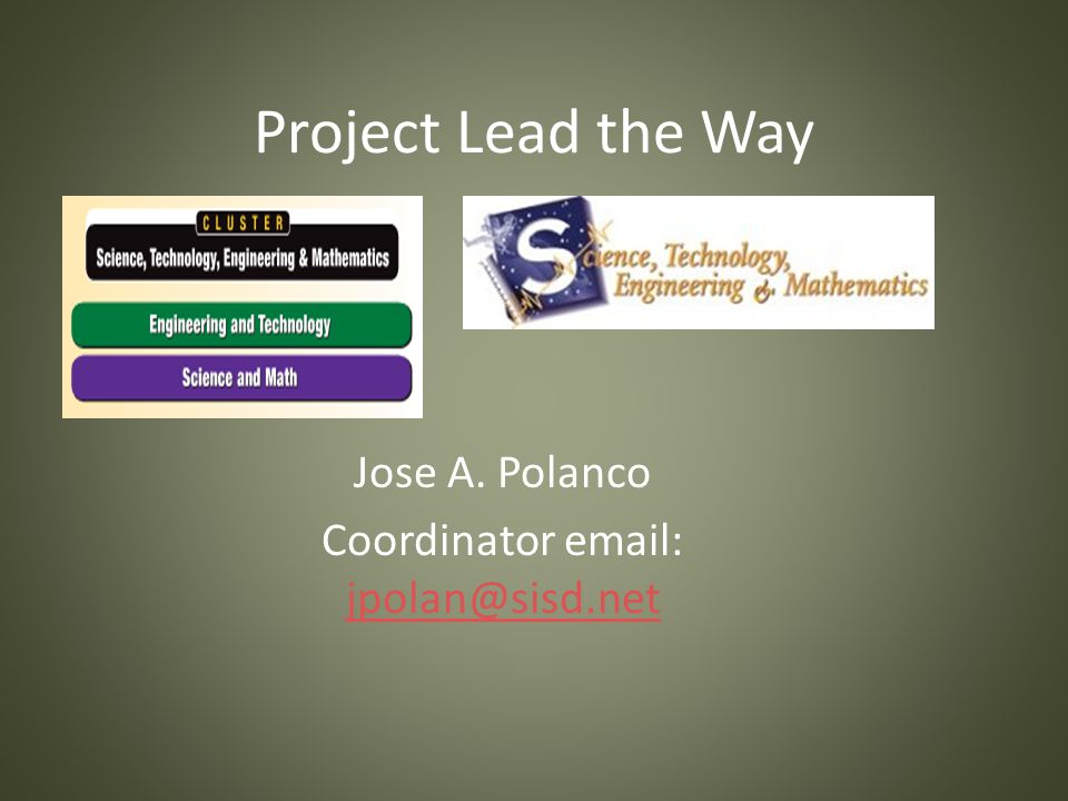 Project Lead the Way Jose A. Polanco