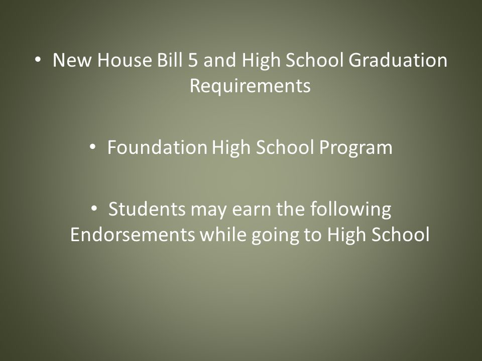 New House Bill 5 and High School Graduation Requirements