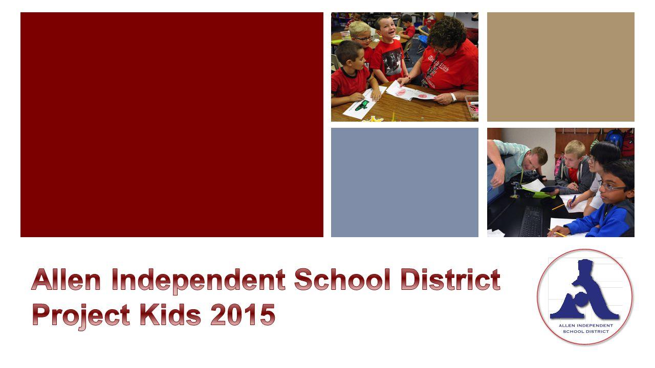 Allen Independent School District Project Kids 2015
