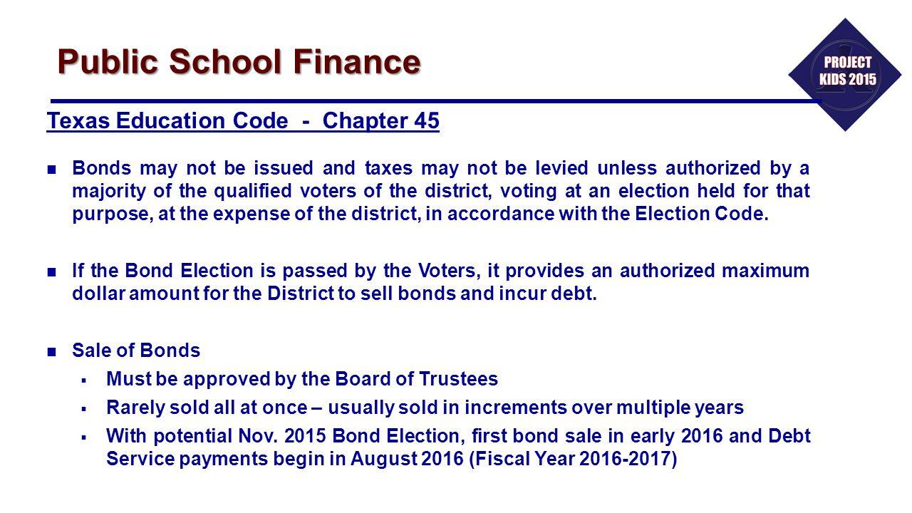 Public School Finance Texas Education Code - Chapter 45