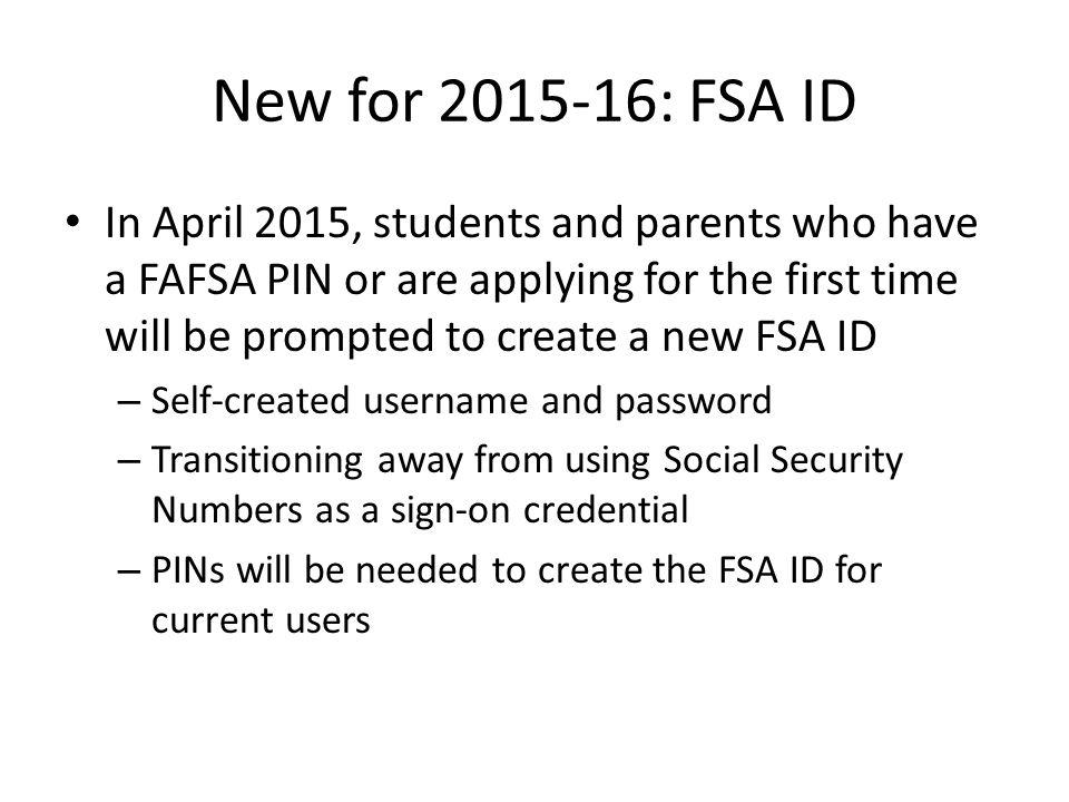 New for 2015-16: FSA ID