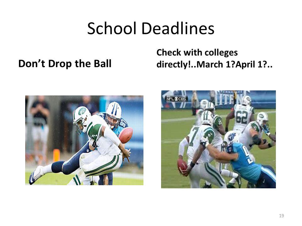 School Deadlines Don't Drop the Ball