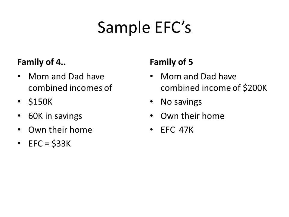 Sample EFC's Family of 4.. Family of 5
