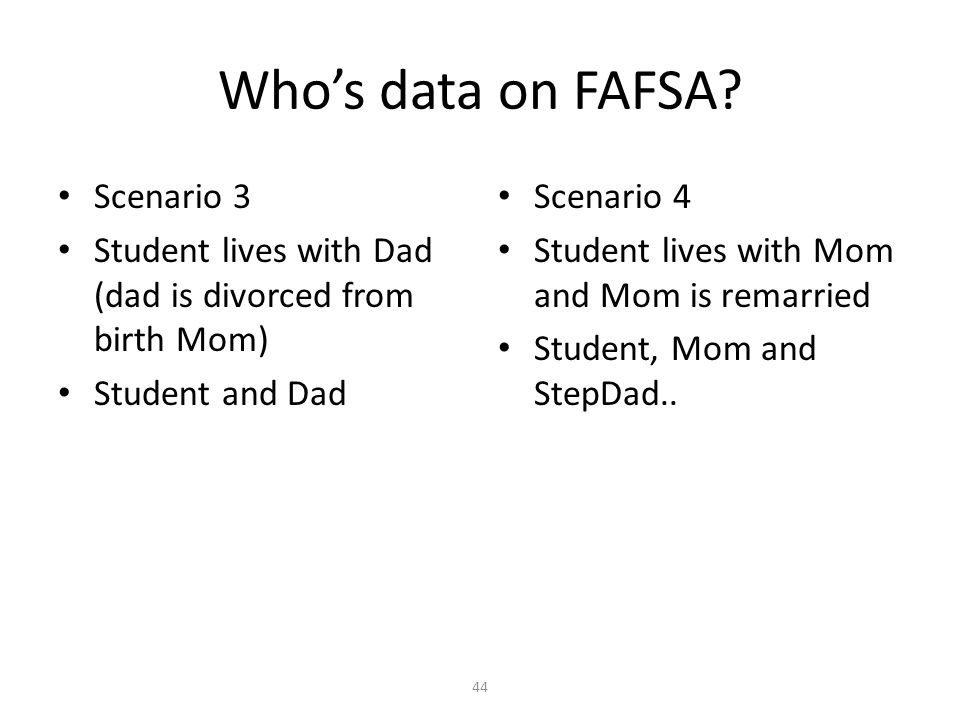 Who's data on FAFSA Scenario 3