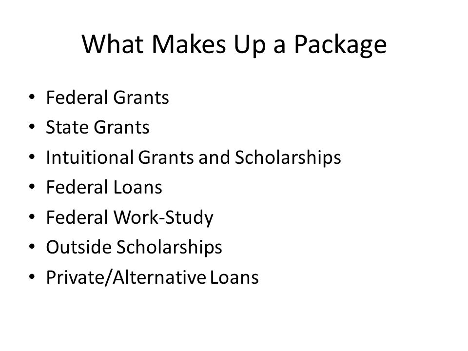 What Makes Up a Package Federal Grants State Grants