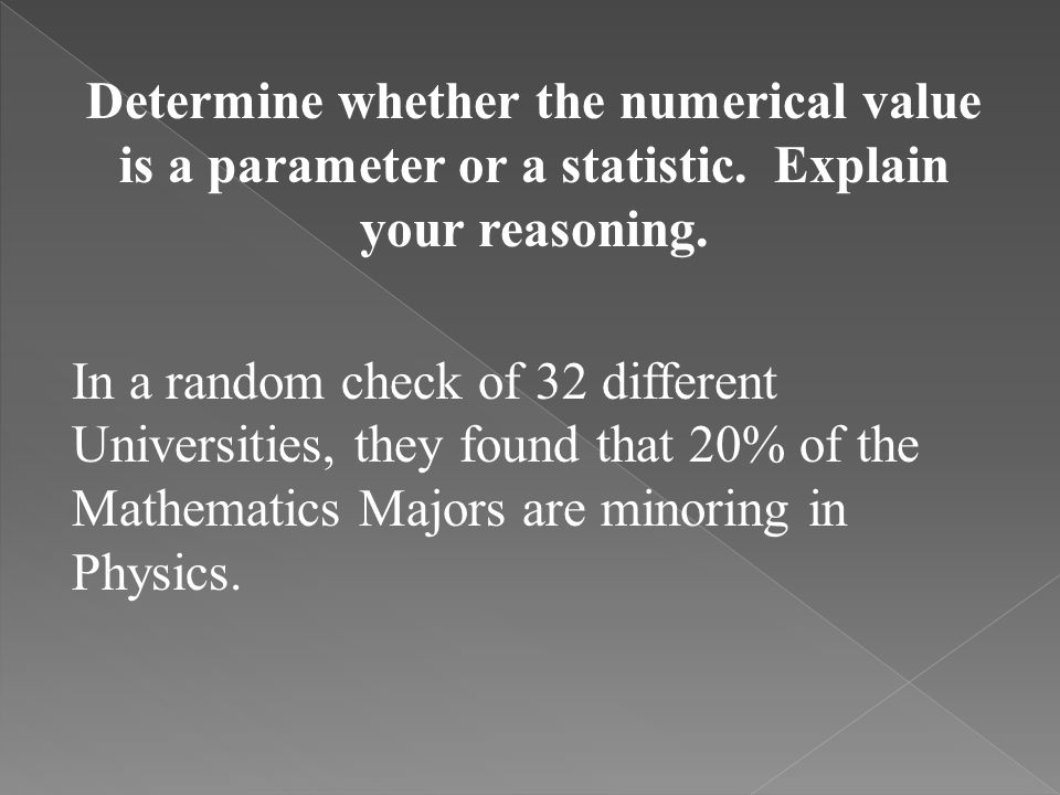 Determine whether the numerical value is a parameter or a statistic
