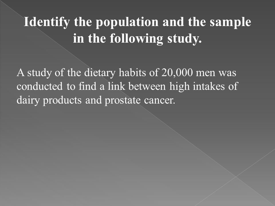 Identify the population and the sample in the following study.