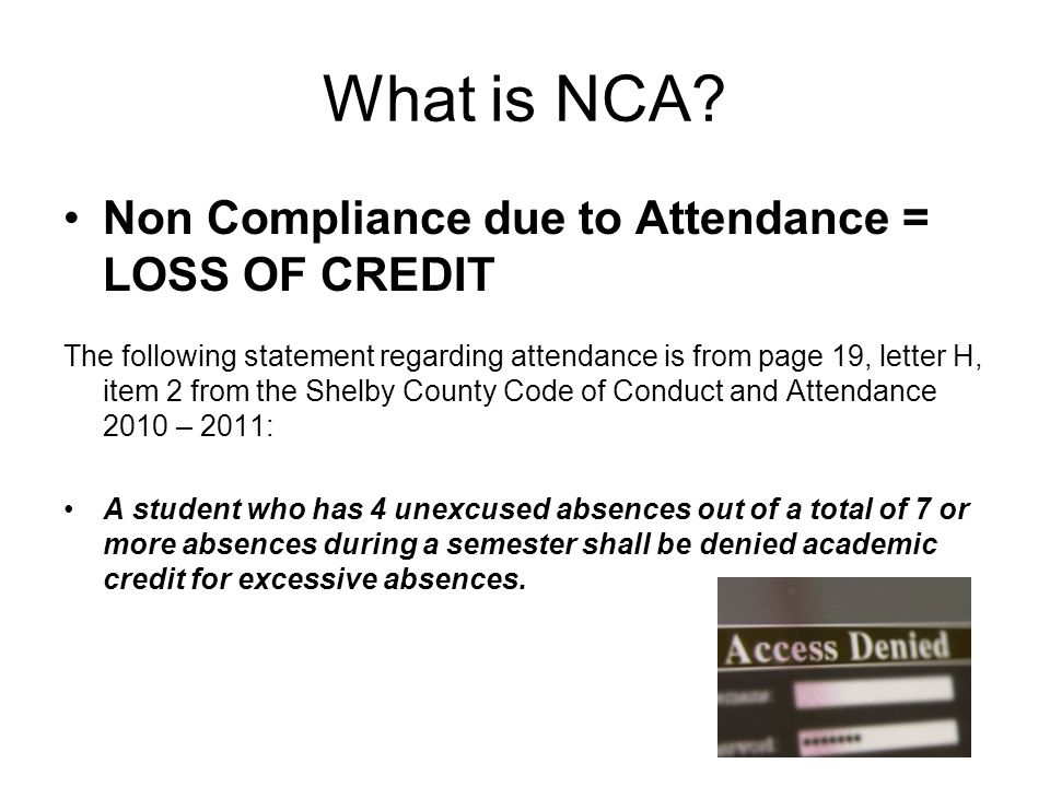 What is NCA Non Compliance due to Attendance = LOSS OF CREDIT