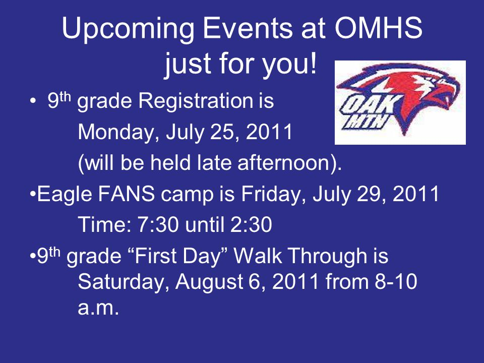 Upcoming Events at OMHS just for you!