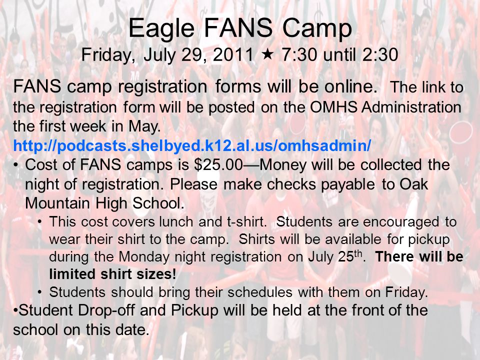 Eagle FANS Camp Friday, July 29, 2011  7:30 until 2:30